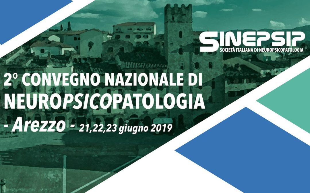 2° Convegno Nazionale di Neuropsicopatologia – 21,22,23 giugno 2019