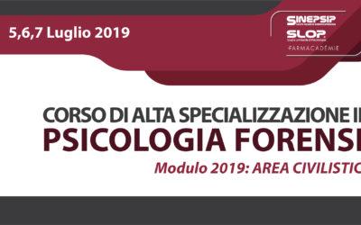 Corso di Alta Specializzazione in Psicologia Forense – Modulo 2019 (Area Civilistica) – 5,6,7 luglio 2019