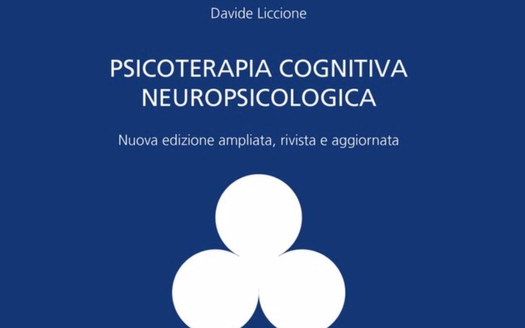 Manuale di Psicoterapia Cognitiva Neuropsicologica 2°ed. 2019