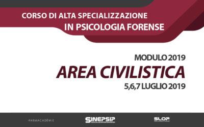 Corso quadriennale di Alta Specializzazione in Psicologia Forense (Modulo 2019 – Area Civilistica) – 5,6,7 Luglio 2019